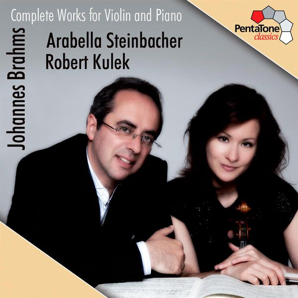 Arabella Steinbacher - Johannes Brahms : Complete Works for Violin and Piano