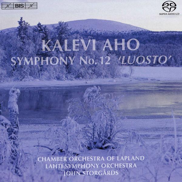 """John Storgårds - AHO, K.: Symphony No. 12, """"Luosto"""" (Storgards)"""