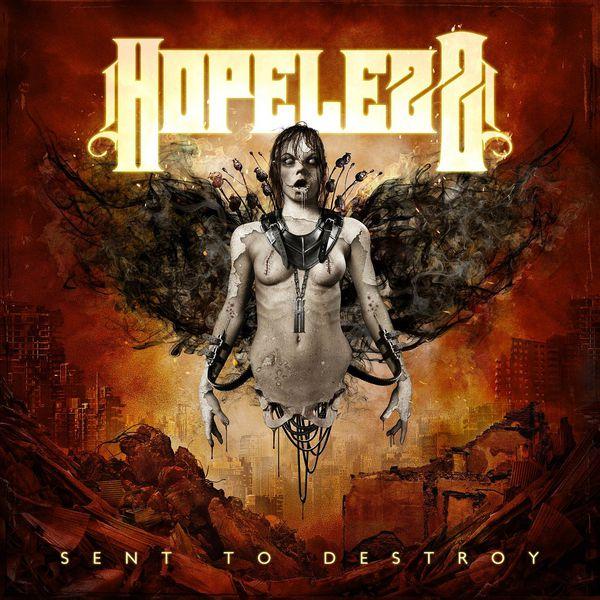 Hopelezz - Sent to Destroy