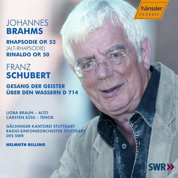Helmuth Rilling - BRAHMS: Alto Rhapsody / Rinaldo / SCHUBERT: Gesang der Geister uber den Wessern