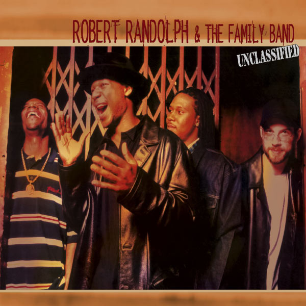 Robert Randolph & The Family Band - I Need More Love (Internet Single)