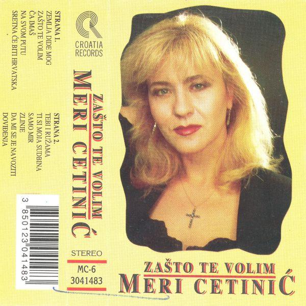 Meri Cetinic - Zašto Te Volim
