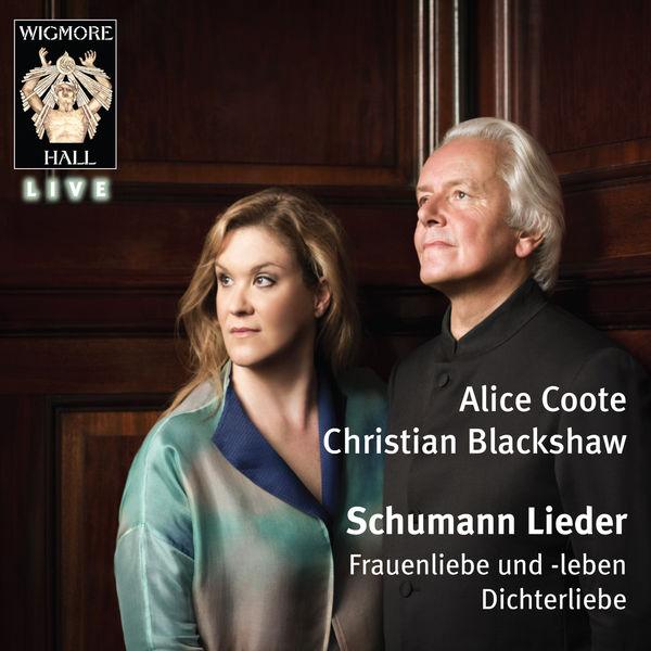 Robert Schumann - Schumann Lieder - Wigmore Hall Live