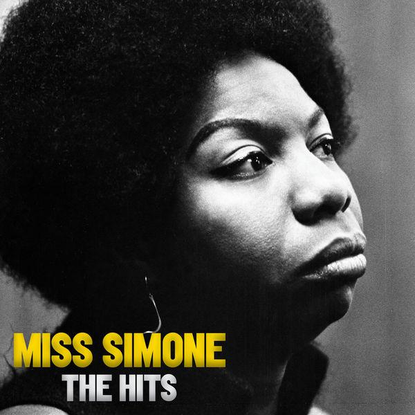 Nina Simone - Miss Simone: The Hits