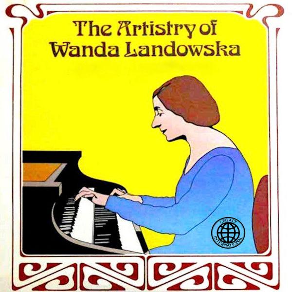 Wolfgang Amadeus Mozart - The Artistry of Wanda Landowska