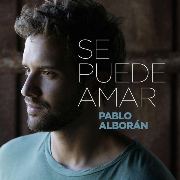 Pablo Alboran - Se puede amar