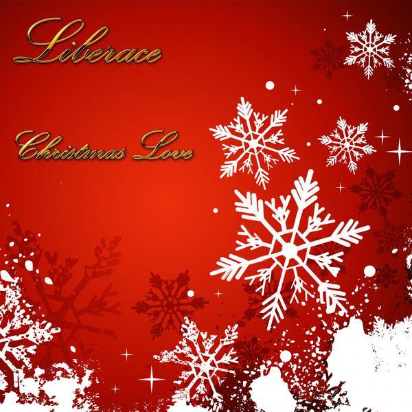 Liberace - Christmas Love