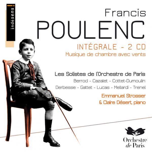 Les Solistes de l'Orchestre de Paris - Francis Poulenc : intégrale musique de chambre avec vents