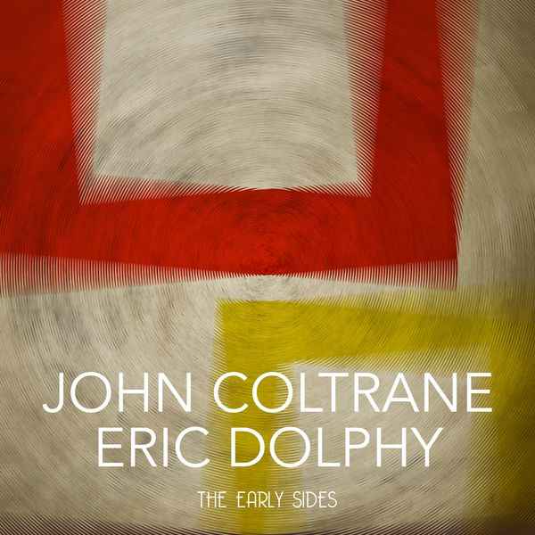 John Coltrane - The Early Sides