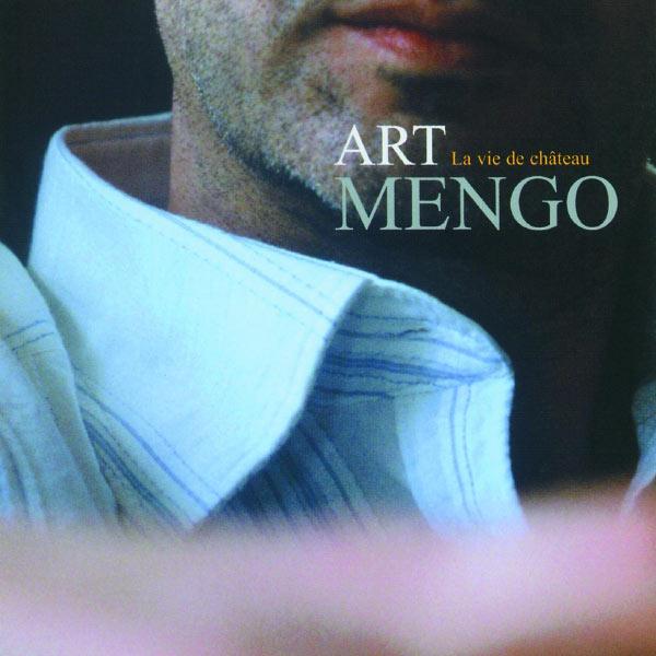 Art Mengo - La Vie De Chateau