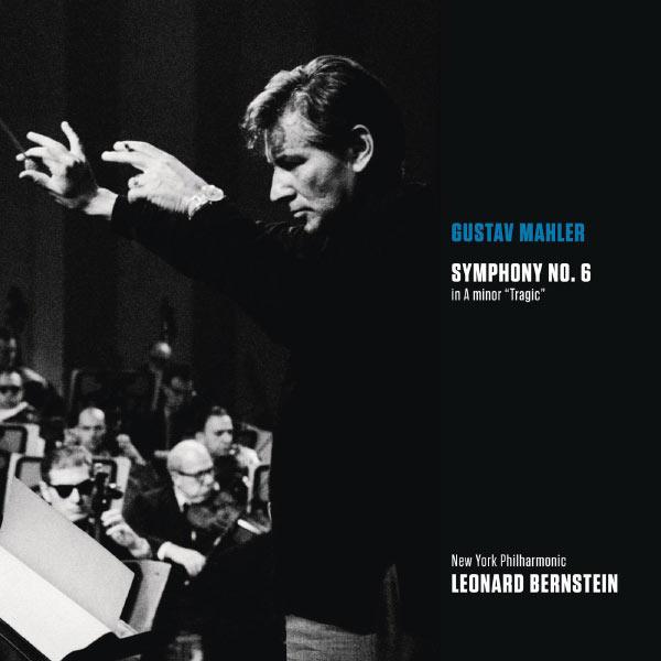 "Leonard Bernstein - Mahler: Symphonie No.6 ""Tragique"" (Bernstein Symphony Edition Vol.33)"