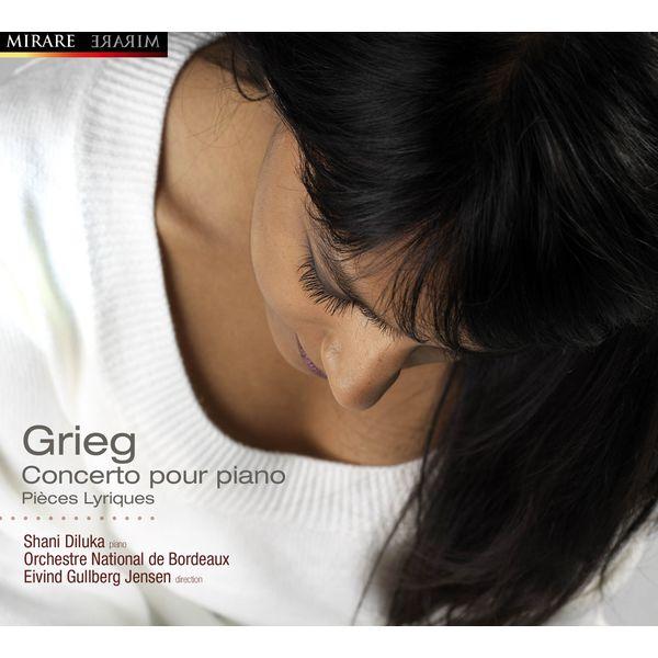 Shani Diluka - Edvard Grieg : Concerto pour piano, Pièces lyriques (extraits)