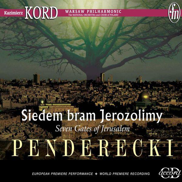 Kazimierz Kord - Penderecki, K.: Symphony No. 7