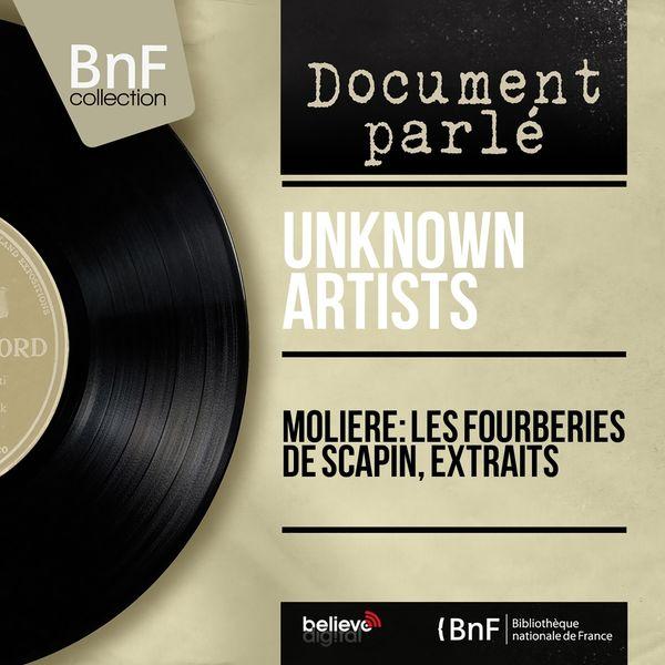 Unknown Artists - Molière: Les fourberies de Scapin, extraits (Mono Version)