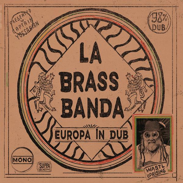 LaBrassBanda - Europa - in Dub