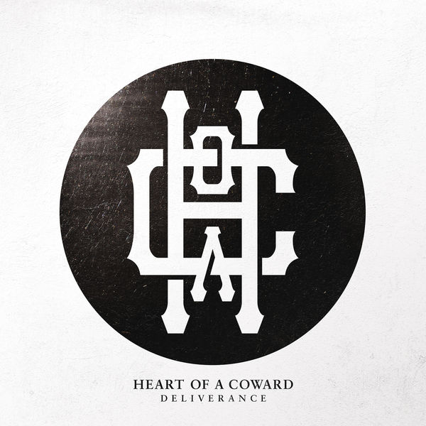 Heart Of A Coward - Deliverance