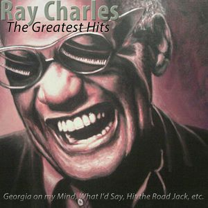 The Greatest Hits (Remastered) | Ray Charles – Download and listen