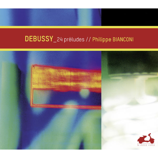 Philippe Bianconi - Claude Debussy : Préludes (Livres I & II)