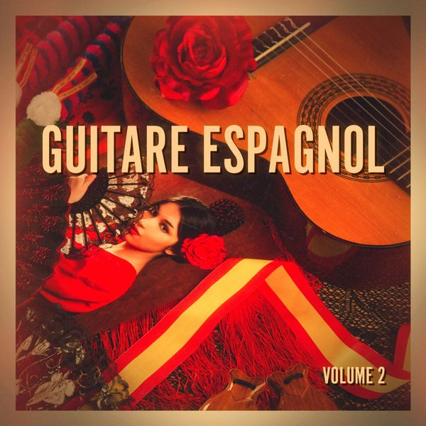 Guitare espagnole, Vol. 2 | Guitare Flamenco – Télécharger ...