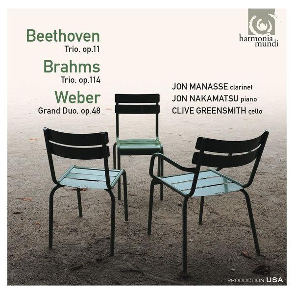 Jon Manasse - Beethoven, Brahms, Weber: Trios & Duo