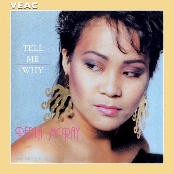 Perla McRay - Tell Me Why