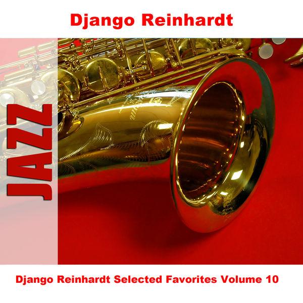 Django Reinhardt - Django Reinhardt Selected Favorites, Vol. 10
