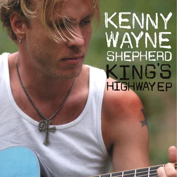 Kenny Wayne Shepherd - King's Highway EP