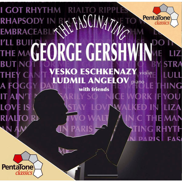 Vesko Eschkenazy - THE FASCINATING GEORGE GERSHWIN