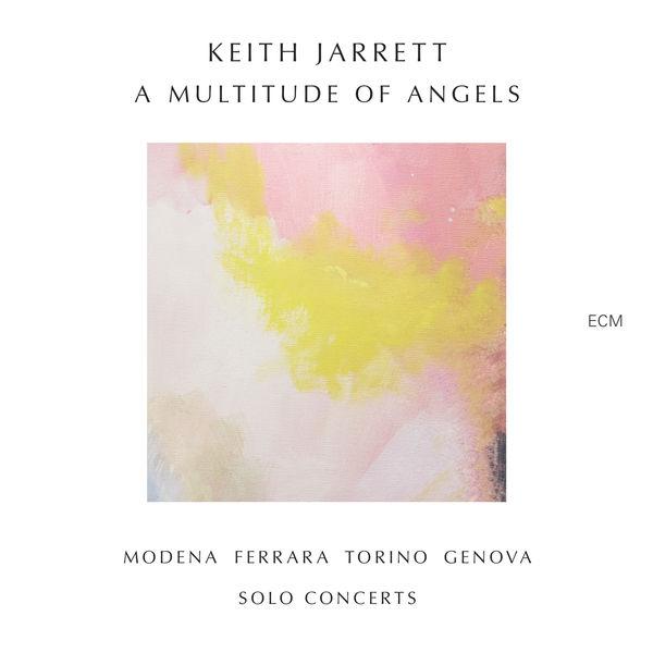 Keith Jarrett - A Multitude Of Angels (Modena, Ferrara, Torino, Genova...)