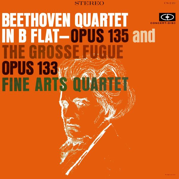 Fine Arts Quartet - Beethoven: String Quartet No. 16, Op. 135 & Grosse Fugue, Op. 133 (Remastered from the Original Concert-Disc Master Tapes)