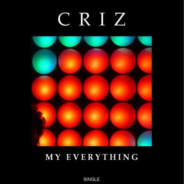 Criz - My Everything