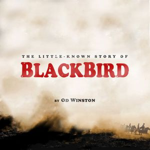 The Little-Known Story of Blackbird
