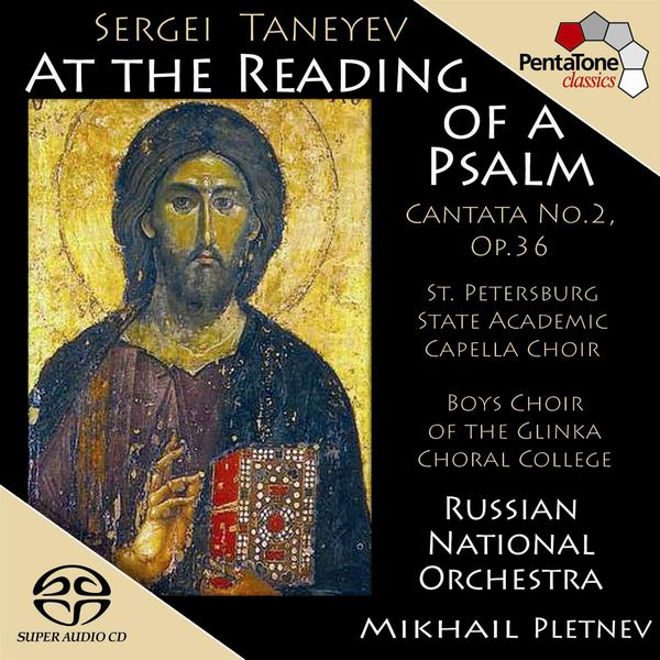 "Mikhail Pletnev - TANEYEV: At the Reading of a Psalm, Op. 36, ""Cantata No. 2"""