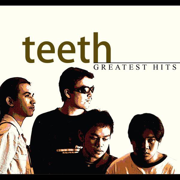Teeth - Greatest Hits