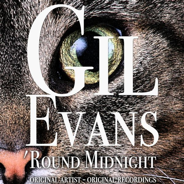 Gil Evans - 'Round Midnight