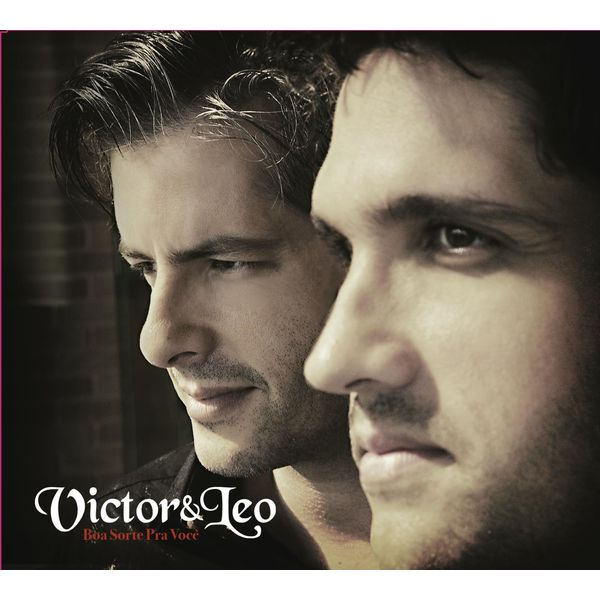 Album Boa Sorte Pra Voce Victor Leo Qobuz Download And
