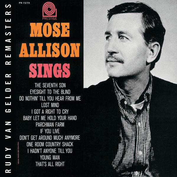 Mose Allison - Mose Allison Sings (Rudy Van Gelder Remasters)