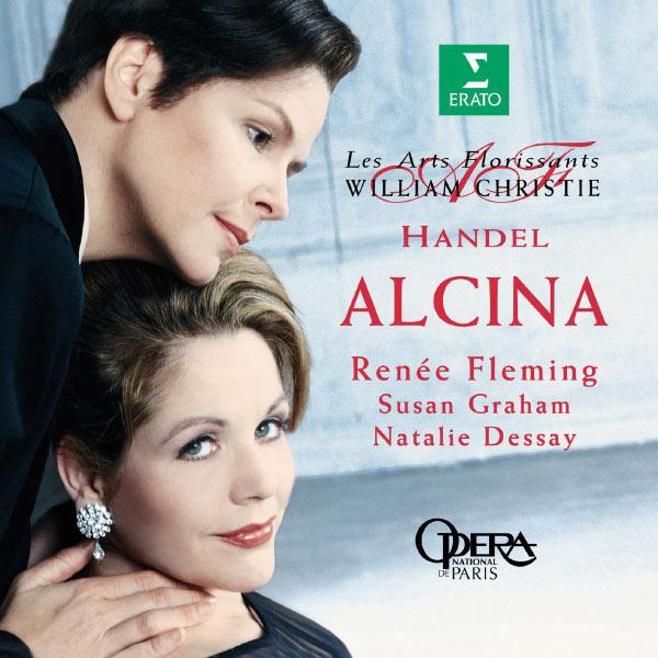 William Christie - Handel : Alcina [Highlights]