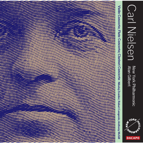 Alan Gilbert - Carl Nielsen : Concertos (Live)