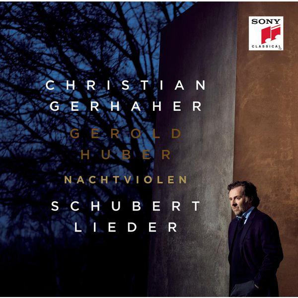 Christian Gerhaher - Nachtviolen - Schubert: Lieder
