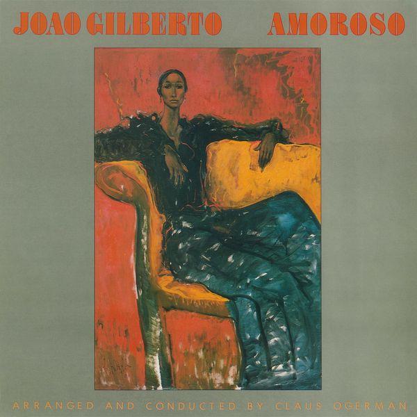 João Gilberto - Amoroso