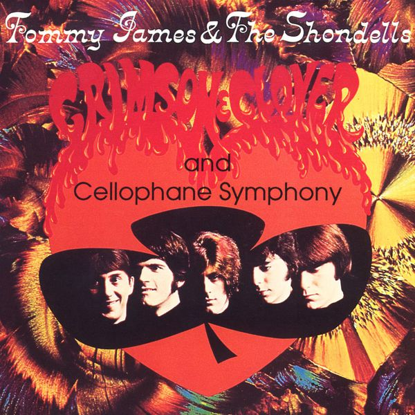 Tommy James & The Shondells - Crimson & Clover