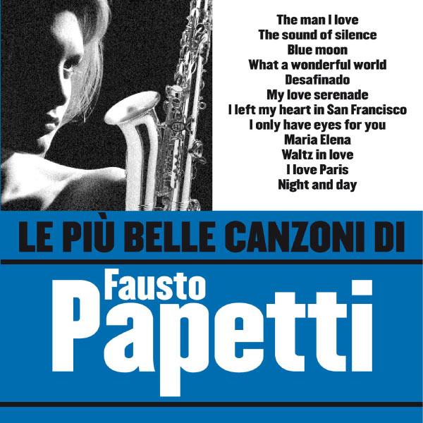 Fausto Papetti - La Più Bella Raccolta