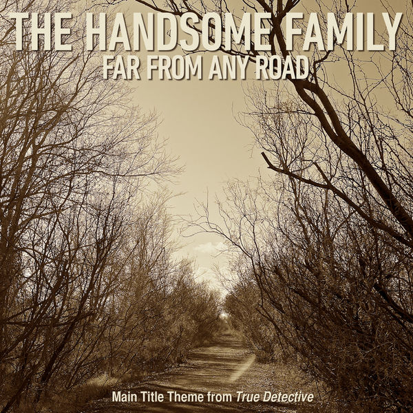 """The Handsome Family