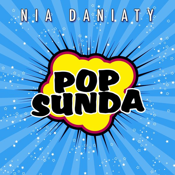 Pop Sunda (Naon Lepatna) | Nia Daniaty – Download and listen to the