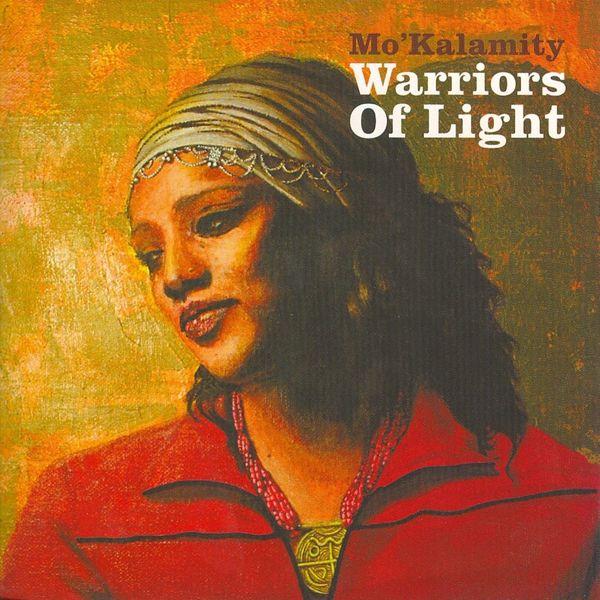 Mo'kalamity - Warriors of light