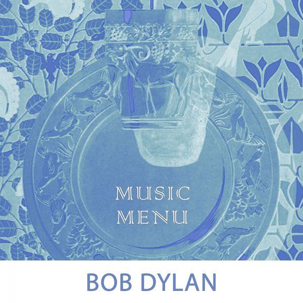 Bob Dylan - Music Menu