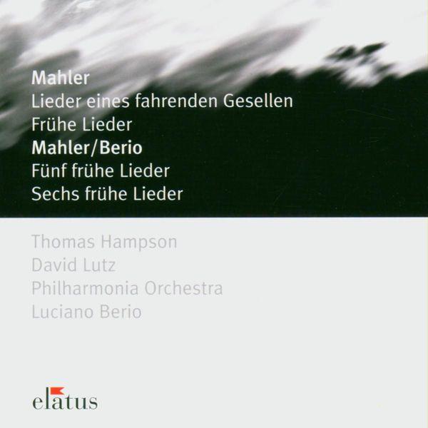 Thomas Hampson - Elatus - Mahler: Lieder Eines Fahrenden Gesellen