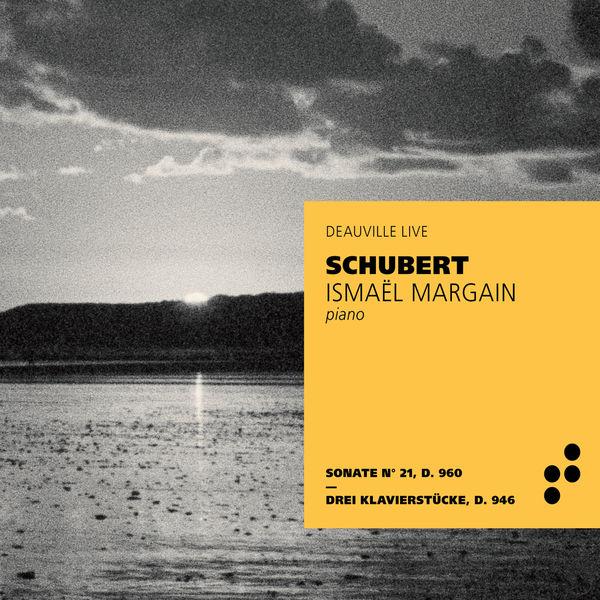 Ismaël Margain - Franz Schubert (Festival de Deauville, Live)