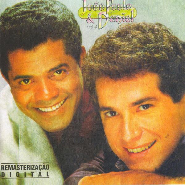 João Paulo & Daniel - João Paulo and Daniel  -  Vol. 4